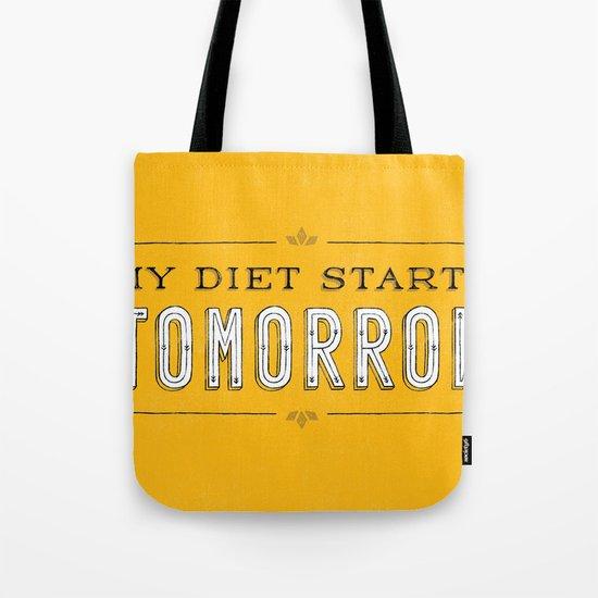 My Diet Starts Tomorrow Tote Bag