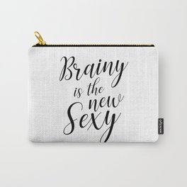 Brainy is the new sexy Carry-All Pouch