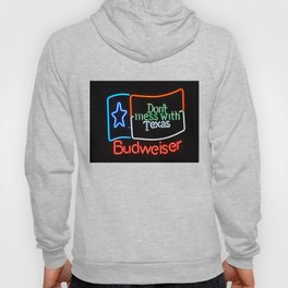 Don't Mess With Texas - Neon Beer Sign Hoody