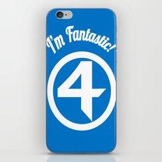 I'm Fantastic! iPhone & iPod Skin