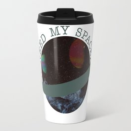 I Need My Space Travel Mug