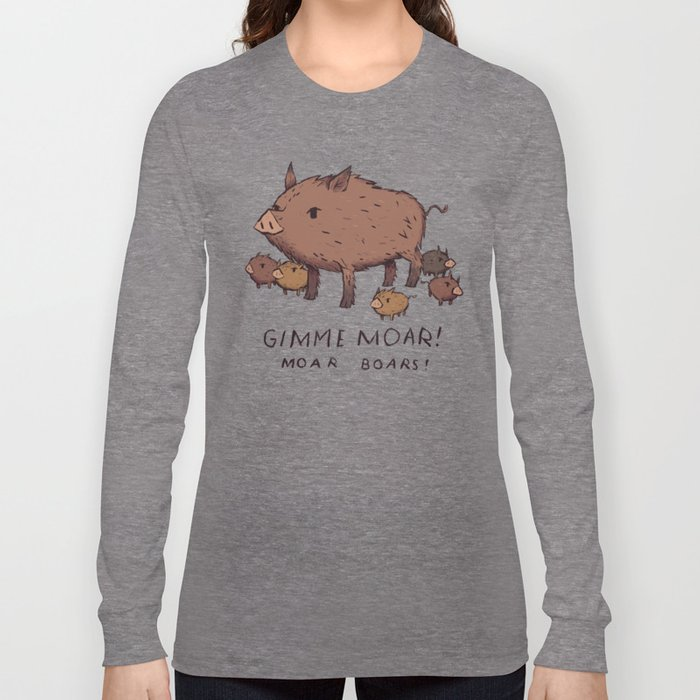 moar boars Long Sleeve T-shirt