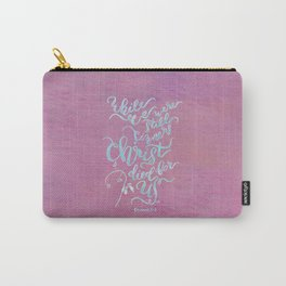 Christ Died for Us - Romans 5:8 Carry-All Pouch