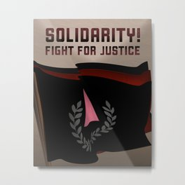 Solidarity in the Fight for Justice Metal Print