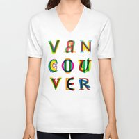 vancouver V-neck T-shirts featuring Vancouver by Fimbis