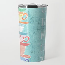 Not My Cup Travel Mug
