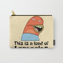 This Is A Load Of Barnacles Carry-All Pouch