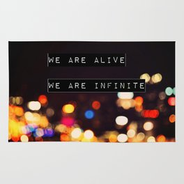 We are Alive, We are Infinite Rug