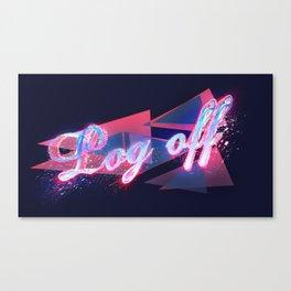 Log off Canvas Print