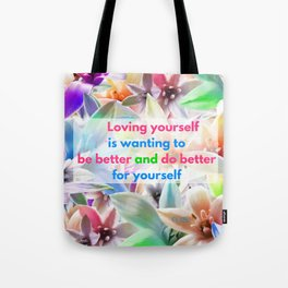 Be Better for yourself Tote Bag