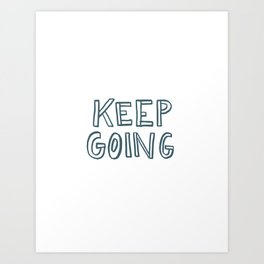 Hurricane Relief - Keep Going Art Print