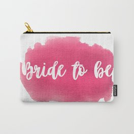 Bride to be - watercolour lettering Carry-All Pouch