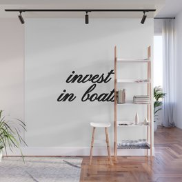 Bad Advice - Invest in Boats Wall Mural