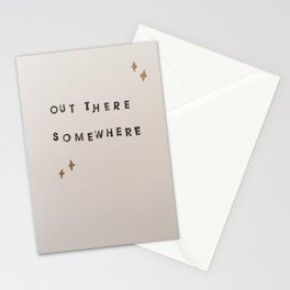 Out There Somewhere Stationery Cards