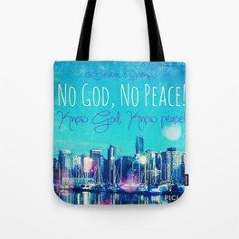 Know God Tote Bag