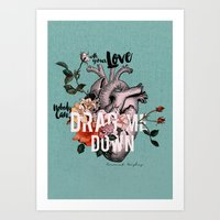 coconutwishes Art Prints featuring Drag Me Down by Coconut Wishes