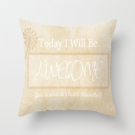 Awesome After Coffee Throw Pillow
