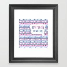 #CurrentlyReading Triabal print Framed Art Print
