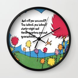 Lorax quote Wall Clock