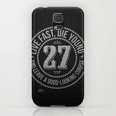 Live fast die young Galaxy S5 Slim Case