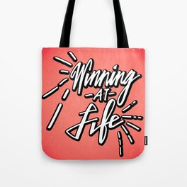 Winning At Life Tote Bag