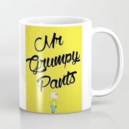 Mr Grumpy pants Coffee Mug