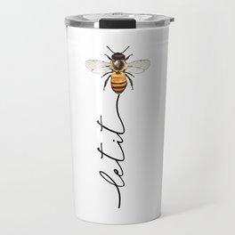 let it bee, let it bee...  Travel Mug