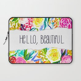 Neon Summer Floral + Hello Beautiful Laptop Sleeve