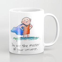 Master of Your Universe Coffee Mug
