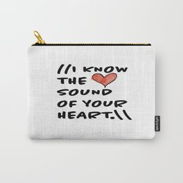 Sound of Your Heart Carry-All Pouch