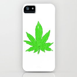 A Nice Cannabis Tee For High People Pot Medical Weed T-shirt Design Marijuana Medication Legalized iPhone Case