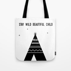Stay Wild Beautiful Child Tote Bag