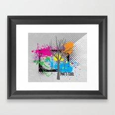 That's Cool Framed Art Print
