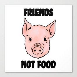 Cute Pig Vegan Friends Not Food Illustration Canvas Print