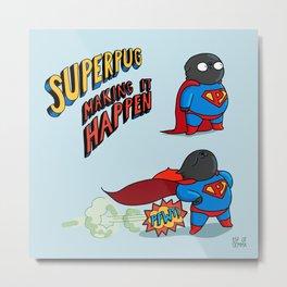 superpug! Metal Print