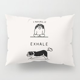 Inhale Exhale  St. Bernard Pillow Sham