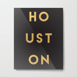 HOUSTON TEXAS GOLD CITY TYPOGRAPHY Metal Print