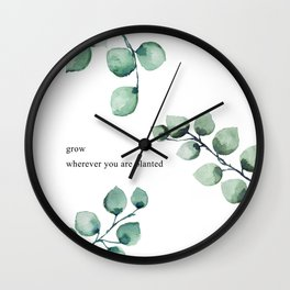 Grow wherever you are planted watercolor florals Wall Clock