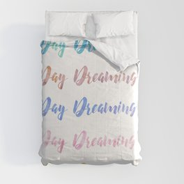 Day Dreaming Watercolour Typography Art Print Comforters