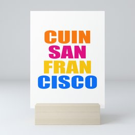 CUIN SAN FRANCISCO Mini Art Print