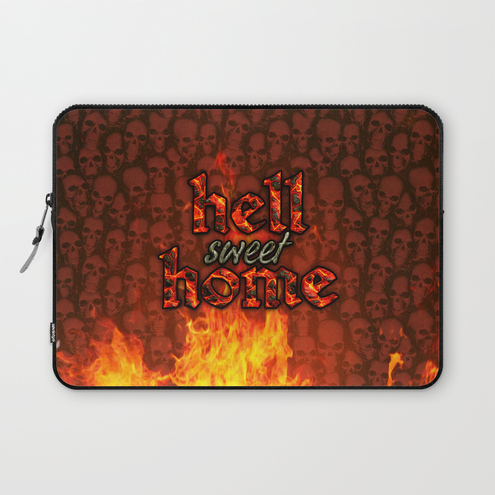 Hell Sweet Home Laptop Sleeve LSV8068142