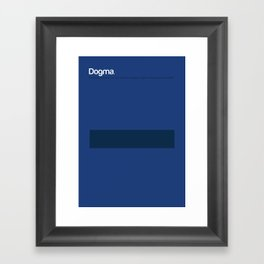 Dogma Framed Art Print
