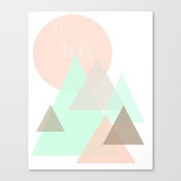 Hello, Darling Canvas Print