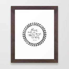 Whole-Ass One Thing Framed Art Print