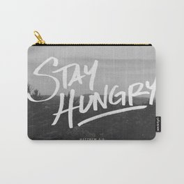 Stay Hungry Carry-All Pouch