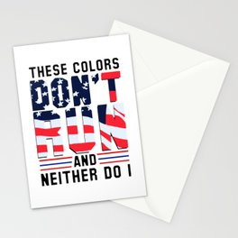 These Colors Don't Run And Neither Do I Stationery Cards
