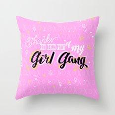 Girl Gang Throw Pillow