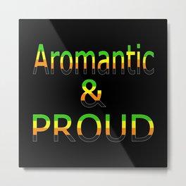Aromantic and Proud (black bg) Metal Print