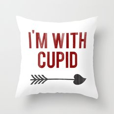 I'm with Cupid Throw Pillow