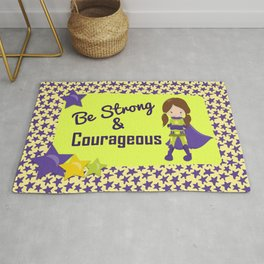 Be Stong & Courageous Superhero Rug